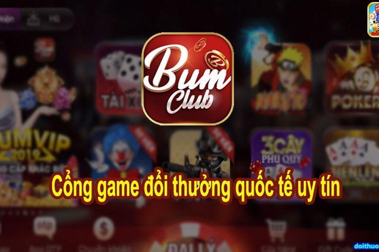 Tải Bum Club | Bumvip.Club - Cổng game quốc tế Trùm nổ hũ
